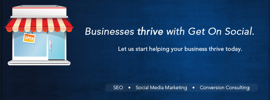 Get on Social: Businesses Thrive with Get on Social